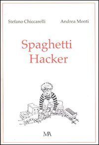 Spaghetti hacker