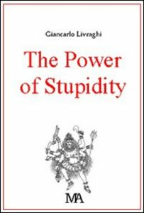 Libro The power of stupidity Giancarlo Livraghi