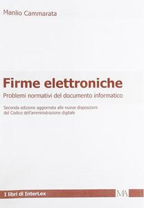 Firme elettroniche. Problemi normativi del documento informatico