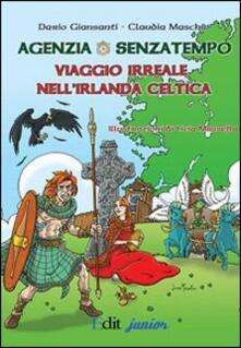 Agenzia Senzatempo. Viaggio irreale nellIrlanda celtica.pdf