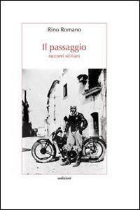Il passaggio. Racconti siciliani