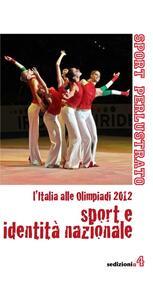Sport e identità nazionale. L'Italia alle Olimpiadi 2012