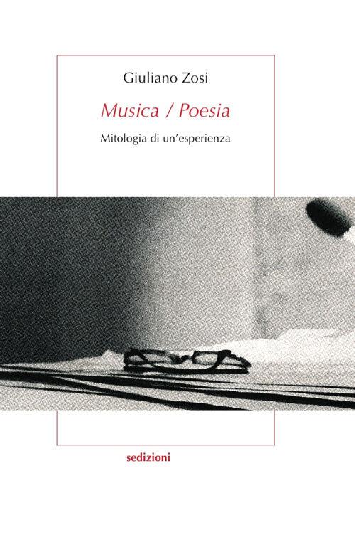 Musica/poesia. Mitologia di un'esperienza