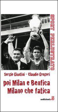 Poi Milan e Benfica, Milano che fatica