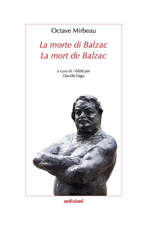 La morte di Balzac. Ediz. italiana e francese