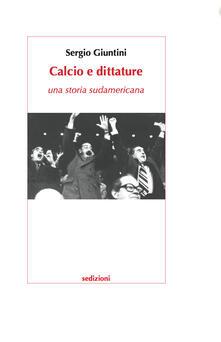 Squillogame.it Calcio e dittature. Una storia sudamericana Image