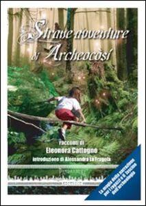 Strane avventure di archeocòsi