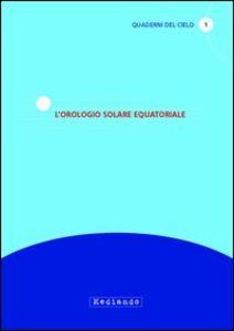 L' orologio solare equatoriale