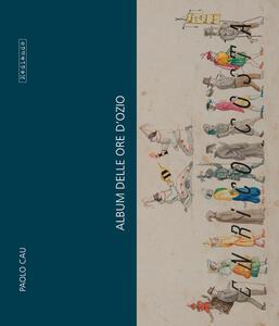 Album delle ore d'ozio di Enrico Costa (impiegato di banca)