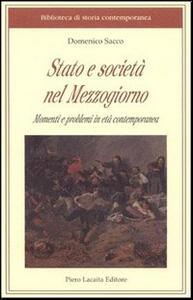 Stato e società nel Mezzogiorno. Momenti e problemi in età contemporanea