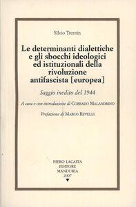 Silvio Trentin. Pensatore politico antifascista. Rivoluzione federalista
