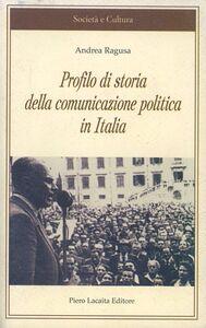 Profilo di storia della comunicazione politica in Italia