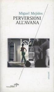 Perversioni all'Avana