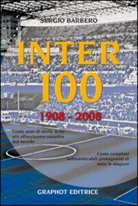 Inter 100. 1908-2008