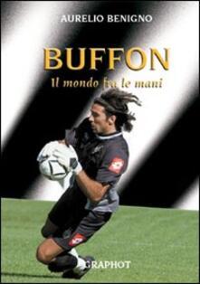 Grandtoureventi.it Buffon. Il mondo tra le mani Image