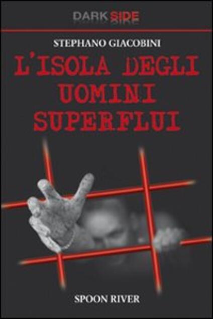 L' isola degli uomini superflui - Stephano Giacobini - copertina