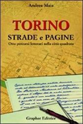 Torino strade e pagine. Otto percorsi letterari nella citta quadrata