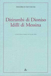 Ditirambi di Dioniso-Idilli di Messina. Testo tedesco a fronte