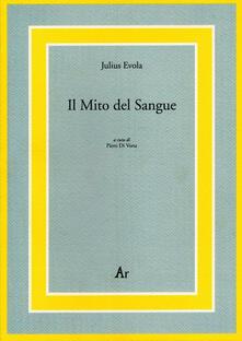 Il mito del sangue - Julius Evola - copertina
