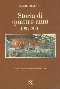 Storia di quattro anni. 1997-2001