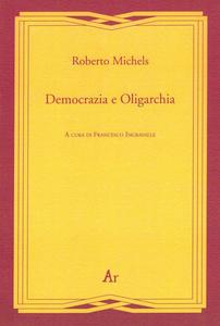Libro Democrazia e oligarchia Roberto Michels
