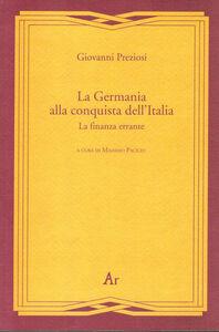La Germania alla conquista dell'Italia. La finanza errante