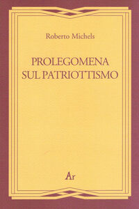Libro Prolegomena al patriottismo Roberto Michels