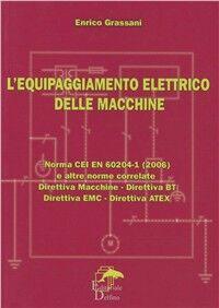 Equipaggiamento elettrico delle macchine. Norma CEI EN 60204I