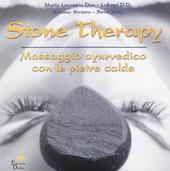 Stone therapy. Massaggio ayurvedico con le pietre calde