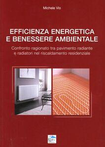Efficienza energetica e benessere ambientale. Confronto ragionato tra pavimento radiante e radiatori nel riscaldamento residenziale