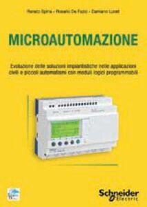 Microautomazione. Evoluzione delle soluzioni impiantistiche nelle applicazioni civili e piccoli automatismi con moduli logici programmabili