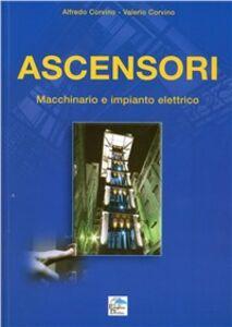 Ascensori. Macchinario e impianto elettrico