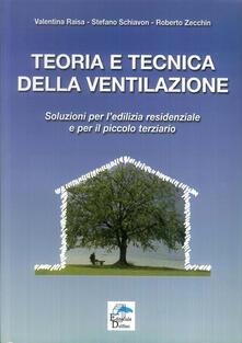 Listadelpopolo.it Teoria e tecnica della ventilazione. Soluzioni per l'edilizia residenziale e per il piccolo terziario Image