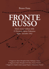 Fronte russo. Diario storico militare della seconda divisione Alpina Tridentina luglio-dicembre 1942
