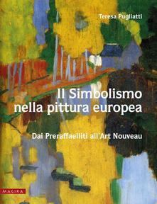 Osteriacasadimare.it Il simbolismo nella pittura europea. Dai Preraffaelliti all'Art Nouveau. Vol. 2 Image