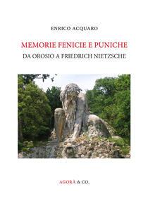 Memorie fenicie e puniche. Da Orosio a Friedrich Nietzsche