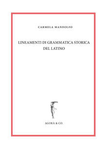 Osteriacasadimare.it Lineamenti di grammatica storica del latino Image