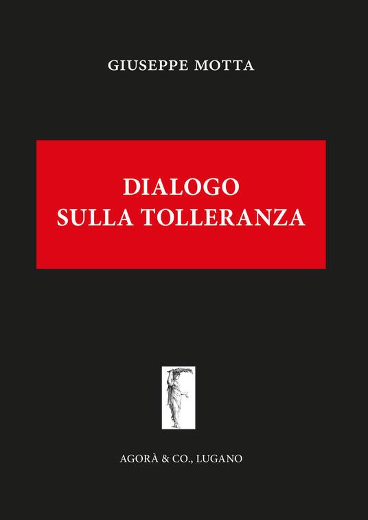 Dialogo sulla tolleranza - Giuseppe Motta - copertina