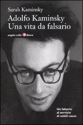 Adolfo Kaminsky. Una vita da falsario copertina