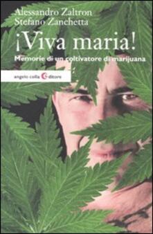 Librisulladiversita.it Viva maria! Memorie di un coltivatore di marijuana Image