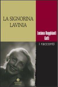 La signorina Lavinia. I racconti