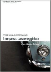 «Il Sorpasso». La sceneggiatura