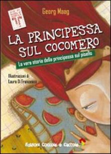 La principessa sul cocomero. La vera storia della principessa sul pisello - Georg Maag - copertina
