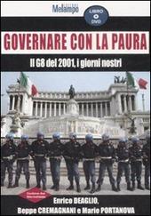 Governare con la paura. Il G8 del 2001, i giorni nostri. Con DVD copertina