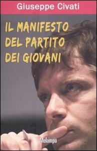 Il manifesto del partito dei giovani - Giuseppe Civati - copertina