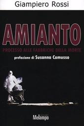 Amianto. Processo alle fabbriche della morte