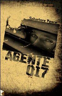 Agente 017 - Pesce Salvatore - wuz.it