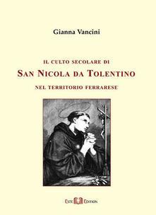 Camfeed.it Il culto secolare di san Nicola da Tolentino nel territorio ferrarese Image