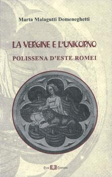 Criticalwinenotav.it La vergine e l'unicorno. Polissena d'Este Romei Image