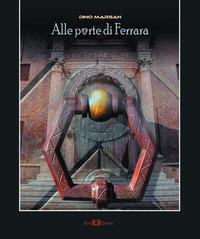 Alle porte di Ferrara - Marsan Dino - wuz.it